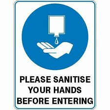 Bio Hazard Signs -  PLEASE SANITISE YOUR HANDS BEFORE ENTERING