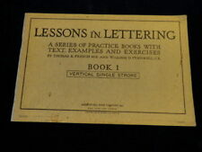 Lessons in Lettering Book 1 VERTICAL SINGLE STROKE McGraw-Hill 1921 Unused   S89