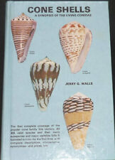 CONE SHELLS - A SYNOPSIS OF LIVING CONIDAE by Jerry G. Walls