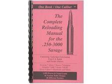 .250-3000 Savage COMPLETE Reloading Manual LOADBOOKS USA 250-3000 Sav  NEW