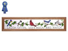 Birdwatchers Hand Painted Stained Glass Art-Laugh Often, Love Much & Bird Watch