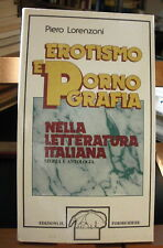 Lorenzoni EROTISMO E PORNOGRAFIA NELLA LETTERATURA ITALIANA/ Il Formichiere 1976