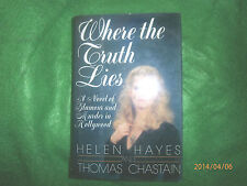 Book Where the Truth Lies by Helen Hayes Thomas Chasta HC DJ 1988 1st Ed new