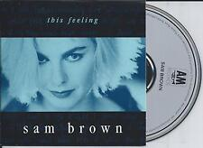 SAM BROWN - This feeling CD SINGLE 4TR CARDSLEEVE 1988 WEST GERMANY RARE!