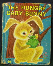 "Wonder Book - ""THE HUNGRY BABY BUNNY""  1951  HB/PC  #847"