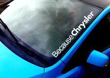 Because Chrysler ANY COLOUR Windscreen PT Cruiser Neon Euro Sticker Vinyl Decal
