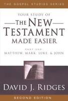 The New Testament Made Easier: Part 1: Matthew, Mark, Luke & John (Paperback or