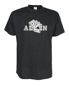 ALL IN Poker -- Fun T-Shirt, Funshirts, große Größen und Übergrößen (UGRBL006)