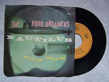 """FOUR DREAMERS""""NAUTILUS /POW WOW -disco 45 giri DUCRETET THOMSON"""""""