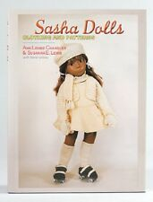 SASHA DOLLS: Clothing & Patterns -  2nd in Series 144-pg Hardcover Book - NEW!