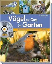 Vögel zu Gast im Garten von Axel Gutjahr (2017, Gebundene Ausgabe)