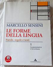 Le forme della lingua vol. 1 e vol. 2 - ISBN 9788824731478 / 9788824734905