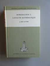 Introduction a l'analyse mathematique par Abel Gauthier (Univ. de Montreal 1965