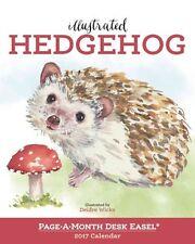Illustrated Hedgehog Page-A-Month Desk Easel Calendar 2017 9780761190905