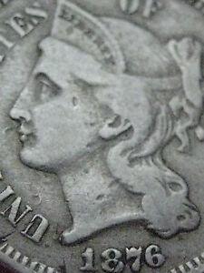 1876 Three 3 Cent Nickel- Rare Key Date- Fine Details