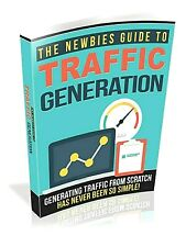 The Newbies Guide To Traffic Generation Ebook pdf Resell Rights