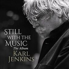 Still With The Music Album 0825646100538 by Karl Jenkins CD