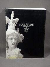 La sculpture française au 19e siècle - Catalogue exposition Grand Palais 1986