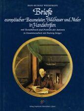 Wiedemann, Hans-Rudolf [Hrsg.]: Briefe europäischer Baumeister, Bildhauer und M