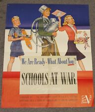 "Original WWII Poster ""SCHOOLS AT WAR"" - Nurick Nice Condition!"