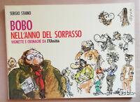 Bobo nell'anno del sorpasso, Sergio Staino, Ed. Speciale L'Unità, 1984. OTTIMO