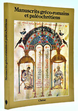 K. Weitzmann : MANUSCRITS GRECO-ROMAINS et PALEOCHRETIENS. Histoire Enluminure