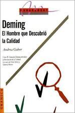 NEW - Deming: El Hombre Que Descubrio la Calidad (Management (Granica))