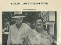 FABLED LAND TIMELESS RIVER (1970) STEPHEN FELDMAN, 1ST ED. HARDCOVER WITH PHOTOS