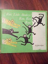 Run, little monkeys! Run, run, run!, Kepes, Juliet, Acceptable Book