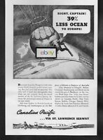 CANADIAN PACIFIC 1936 LESS OCEAN 39% LESS WITH ST LAWRENCE SEAWAY TO EUROPE AD