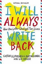 I Will Always Write Back: How One Letter Changed Two Lives, Alifirenka, Caitlin,