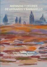 NEW Andanzas y decires de Leonardo y Barbarello (Spanish Edition)