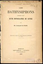 Marquis de Folin : LES BATHYSIPHONS - 1887. Vers Marins. Gravures
