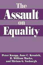 USED (GD) The Assault on Equality by Peter Knapp