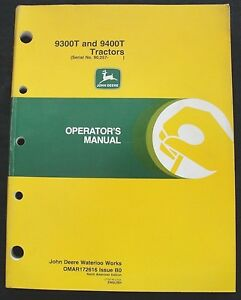 ORIGINAL JOHN DEERE 9300T 9400T TRACTOR OPERATORS MANUAL SER #90,257 and up NICE