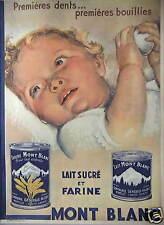 PUBLICITÉ 1933 LAIT SUCRÉ ET FARINE MONT BLANC PREMIÈRES DENTS ET BOUILLIES