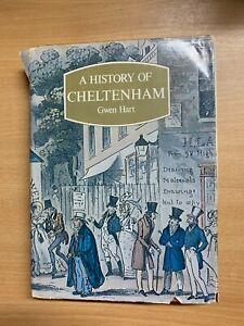 "1981 ""A HISTORY OF CHELTENHAM"" GWEN HART ILLUSTRATED HARDBACK BOOK (P5)"