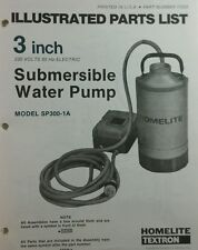 Homelite 3 inch Submersible Water Pump Parts Manual 12pg SP300-1A, 1B, 1C 220vac