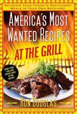 AMERICA'S MOST WANTED RECIPES AT THE GRILL RON DOUGLAS PB FREE SHIPPING