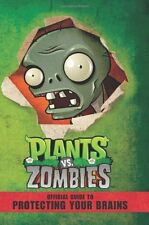 Plants vs. Zombies: Official Guide to Protecting Your Brains by Simon Swatman