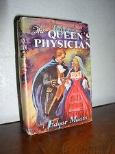 The Queen's Physician by Edgar Maas (1948, HC,DJ,BCE)