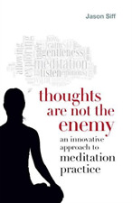 Siff, Jason-Thoughts Are Not The Enemy (US IMPORT) BOOK NEW