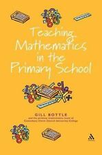 Teaching Mathematics in the Primary School : The Essential Guide by Gill...