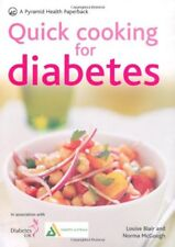 Quick Cooking for Diabetes: 70 recipes in 30 minutes or less (Pyramids),Louise