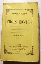 FLAUBERT/TROIS CONTES/ED FASQUELLE/1926/NOUVELLE EDITION/ETAT NEUF