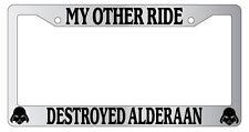 Chrome License Plate Frame My Other Ride Destroyed Alderaan Auto Star Wars