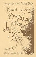 Baron Trump's Marvelous Underground Journey Science fiction book