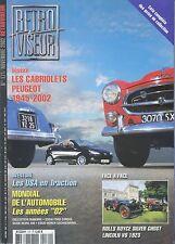 RETROVISEUR n°171 11/2002 CABRILOLETS PEUGEOT 1945-2002 FORD CONSUL VESPA 400