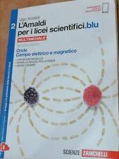 L'Amaldi per i Licei Scientifici.blu   Fisica   Per le Scuole Superiori