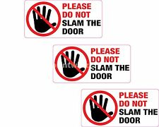 3x Please Do Not Slam The Door Sticker Printed Vinyl Label Taxi Cab Minibus Shop